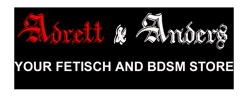 Adrett & Anders  YOUR BDSM UND FETISCH STORE